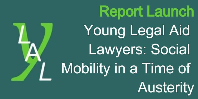 Social Mobility in Legal Aid - YLAL 2018 Report Greater Manchester Launch
