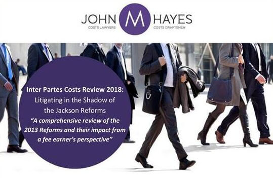 Inter Partes Costs Review 2018: Litigating in the shadows of the Jackson Reforms